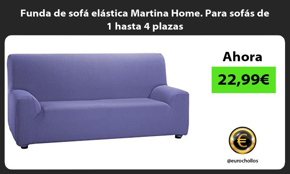 Funda de sofá elástica Martina Home Para sofás de 1 hasta 4 plazas