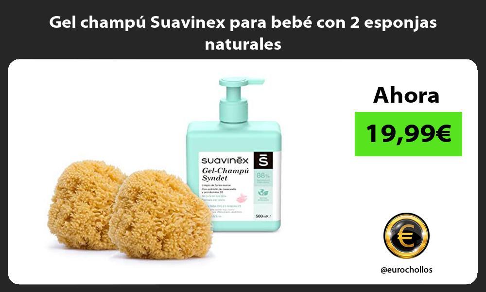 Gel champú Suavinex para bebé con 2 esponjas naturales