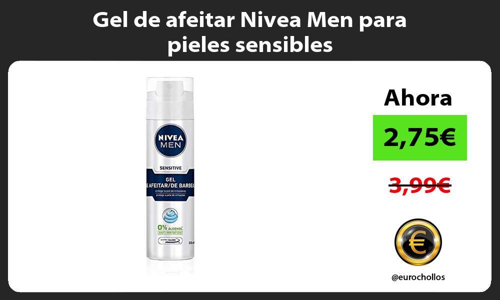 Gel de afeitar Nivea Men para pieles sensibles