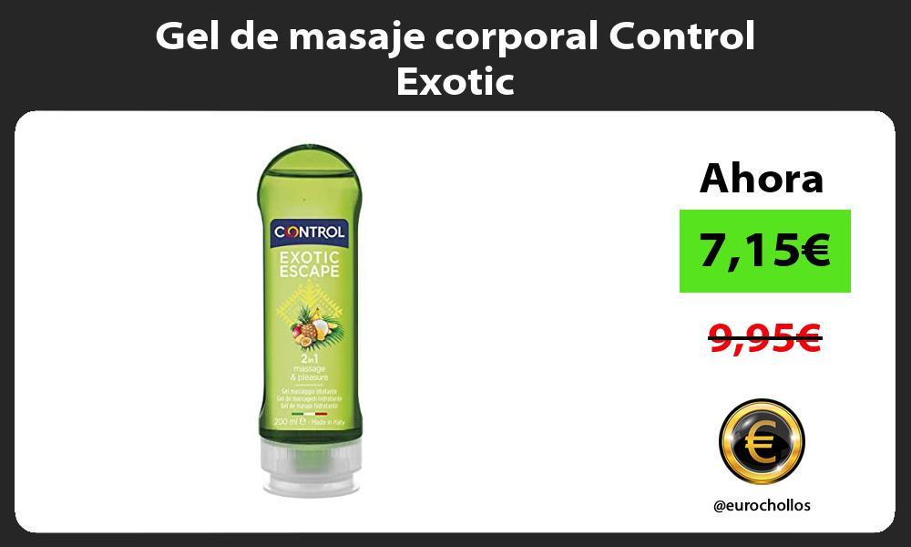 Gel de masaje corporal Control Exotic