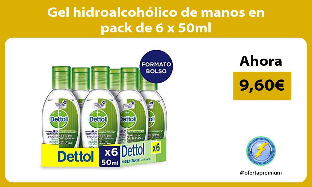 Gel hidroalcohólico de manos en pack de 6 x 50ml