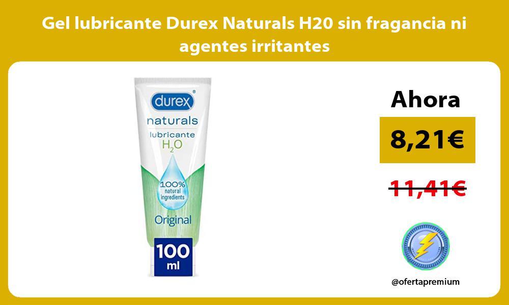 Gel lubricante Durex Naturals H20 sin fragancia ni agentes irritantes