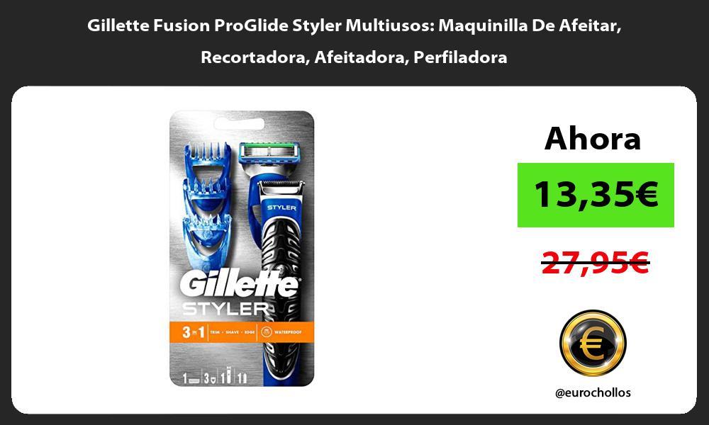 Gillette Fusion ProGlide Styler Multiusos Maquinilla De Afeitar Recortadora Afeitadora Perfiladora