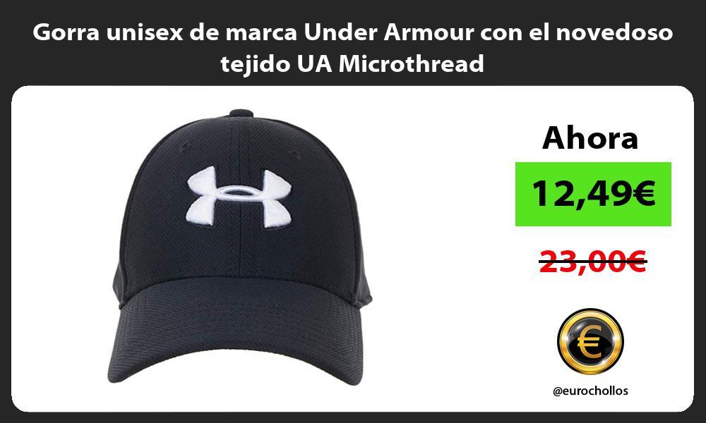 Gorra unisex de marca Under Armour con el novedoso tejido UA Microthread