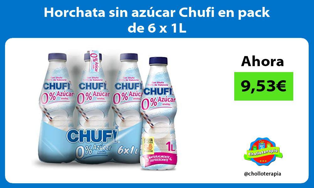 Horchata sin azúcar Chufi en pack de 6 x 1L