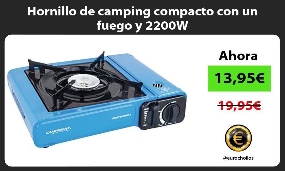 Hornillo de camping compacto con un fuego y 2200W