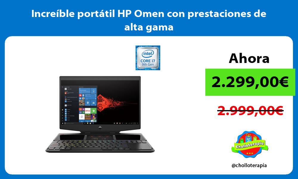 Increíble portátil HP Omen con prestaciones de alta gama
