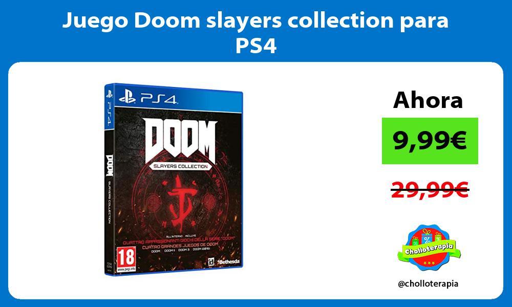 Juego Doom slayers collection para PS4