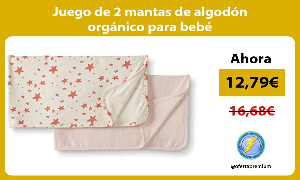 Juego de 2 mantas de algodón orgánico para bebé