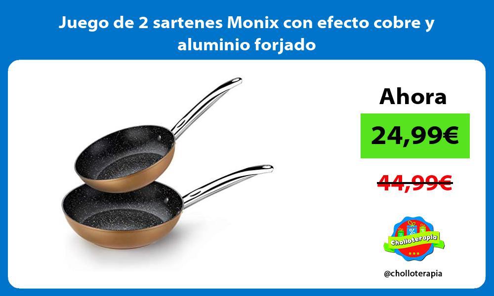 Juego de 2 sartenes Monix con efecto cobre y aluminio forjado