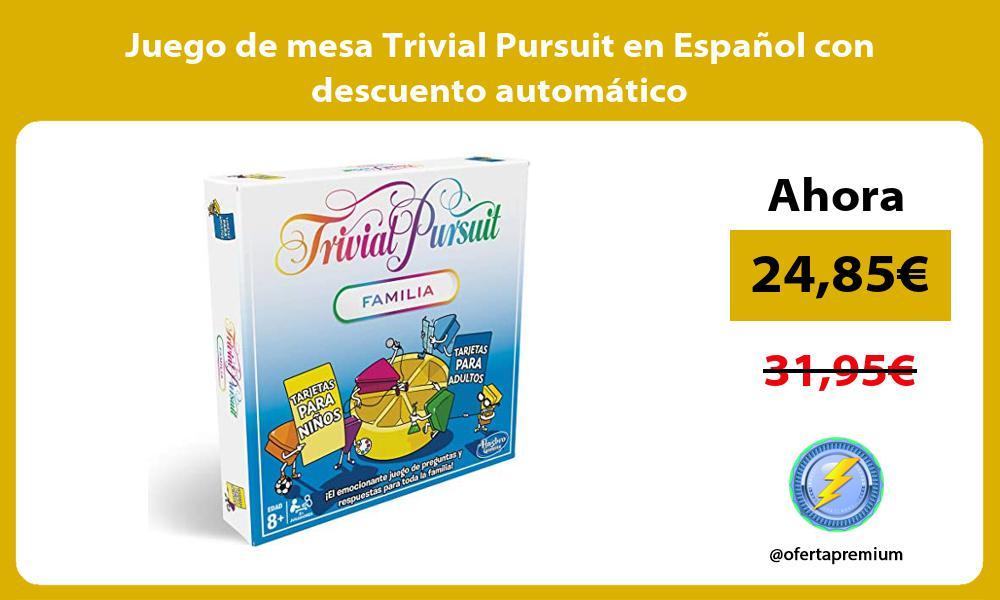 Juego de mesa Trivial Pursuit en Español con descuento automático