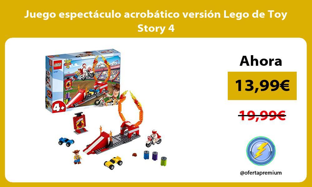 Juego espectáculo acrobático versión Lego de Toy Story 4