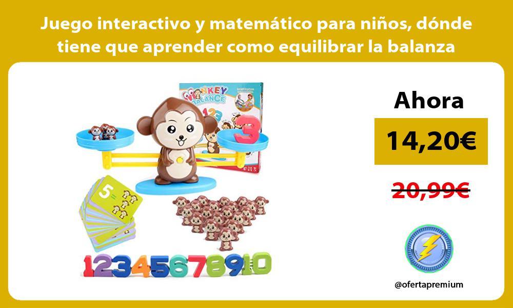 Juego interactivo y matemático para niños dónde tiene que aprender como equilibrar la balanza