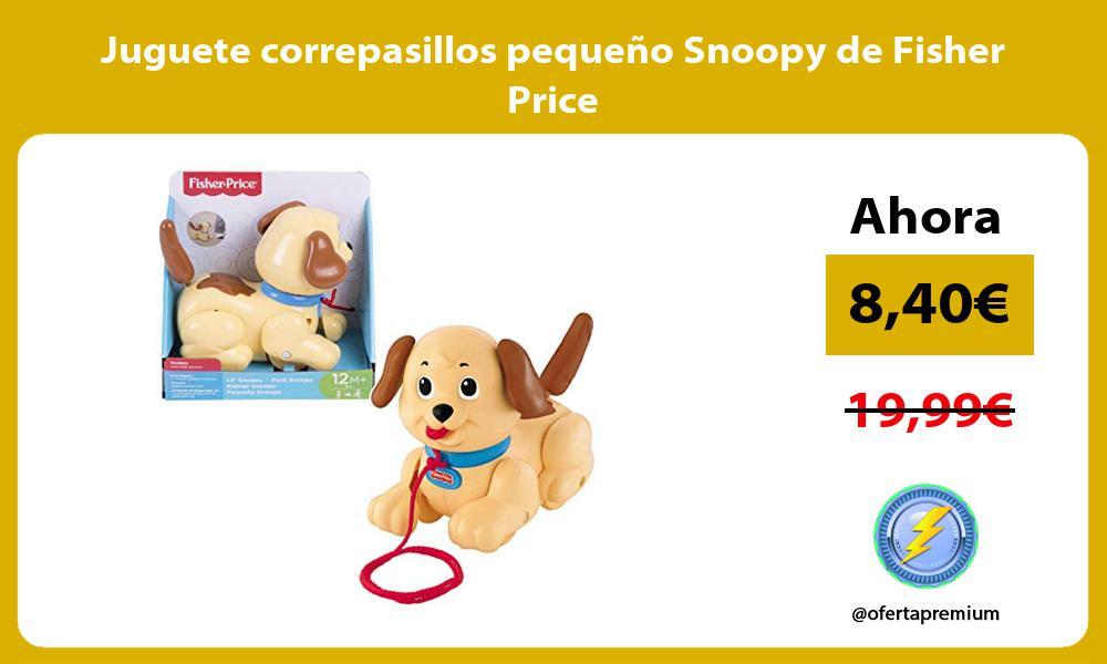 Juguete correpasillos pequeño Snoopy de Fisher Price