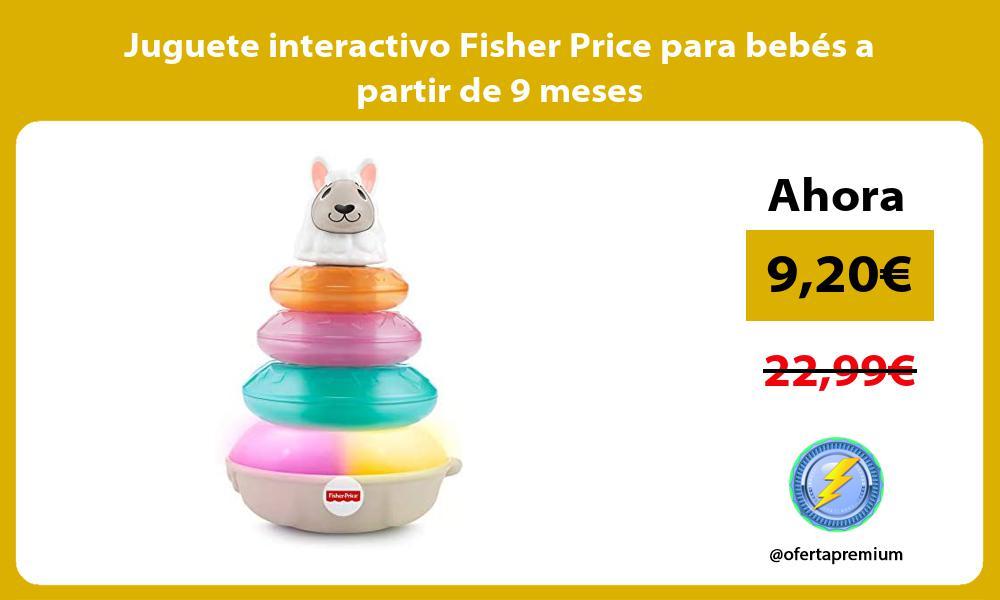 Juguete interactivo Fisher Price para bebés a partir de 9 meses