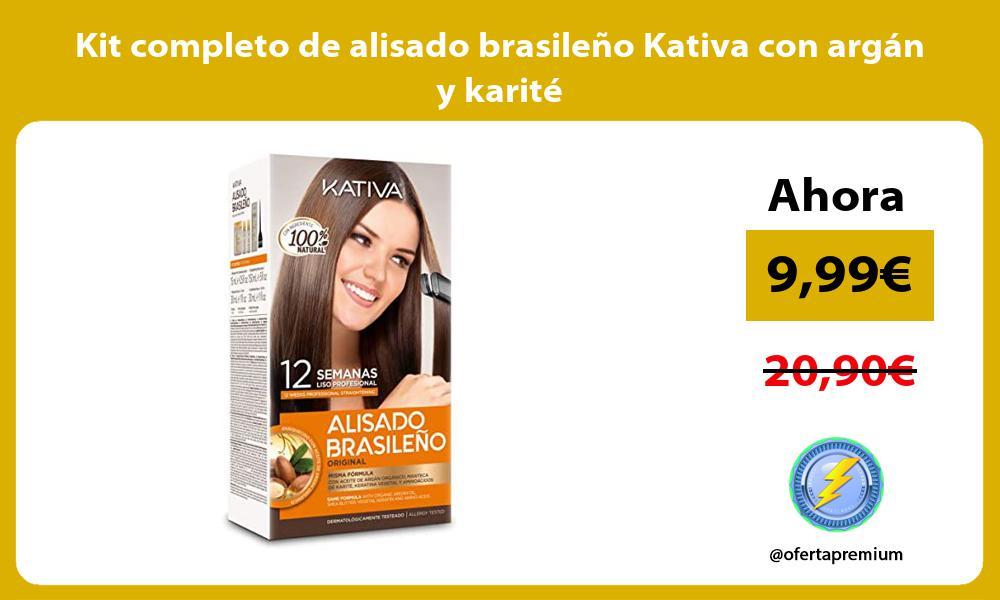 Kit completo de alisado brasileño Kativa con argán y karité