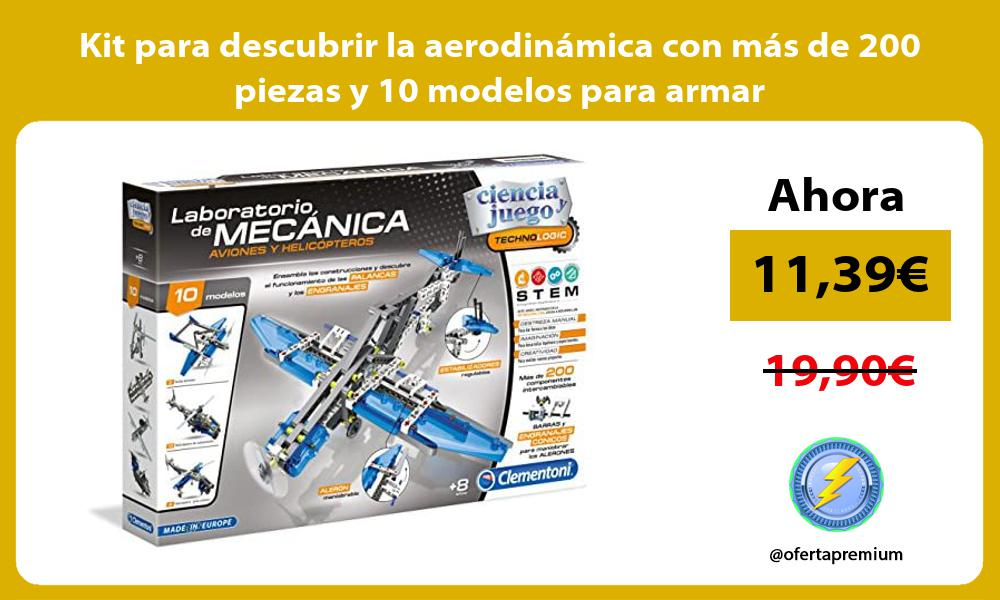 Kit para descubrir la aerodinámica con más de 200 piezas y 10 modelos para armar