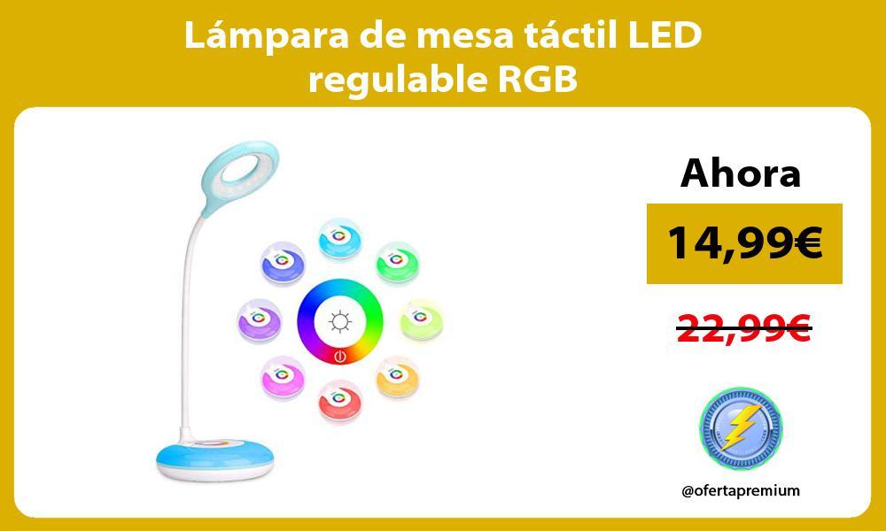 Lámpara de mesa táctil LED regulable RGB