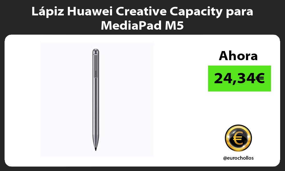 Lápiz Huawei Creative Capacity para MediaPad M5