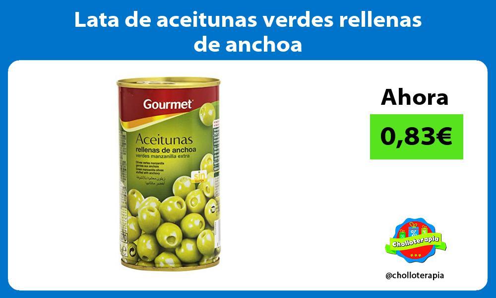 Lata de aceitunas verdes rellenas de anchoa