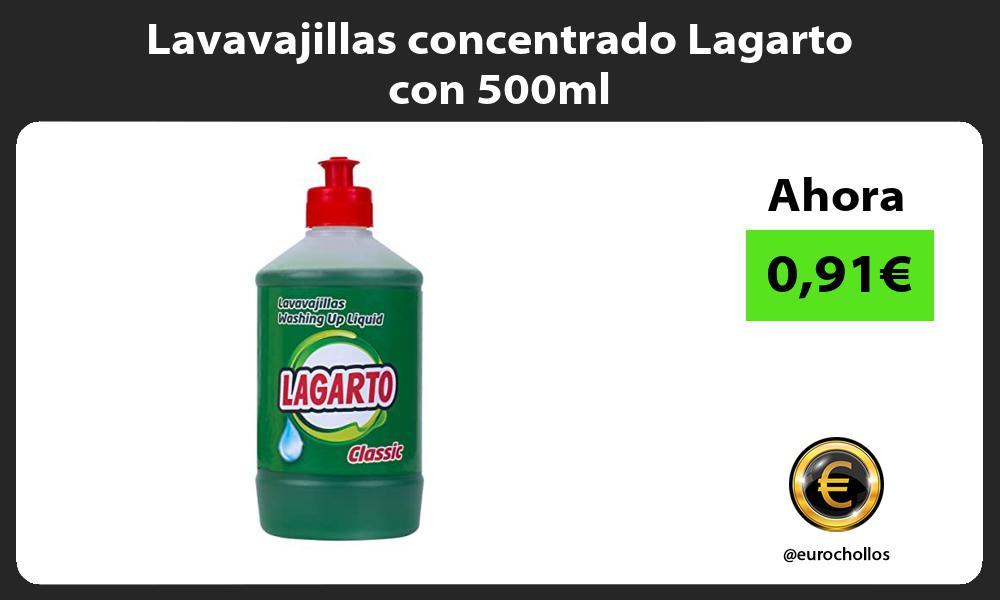 Lavavajillas concentrado Lagarto con 500ml