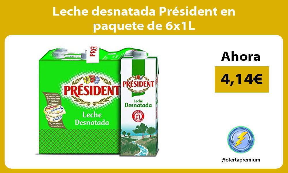 Leche desnatada Président en paquete de 6x1L