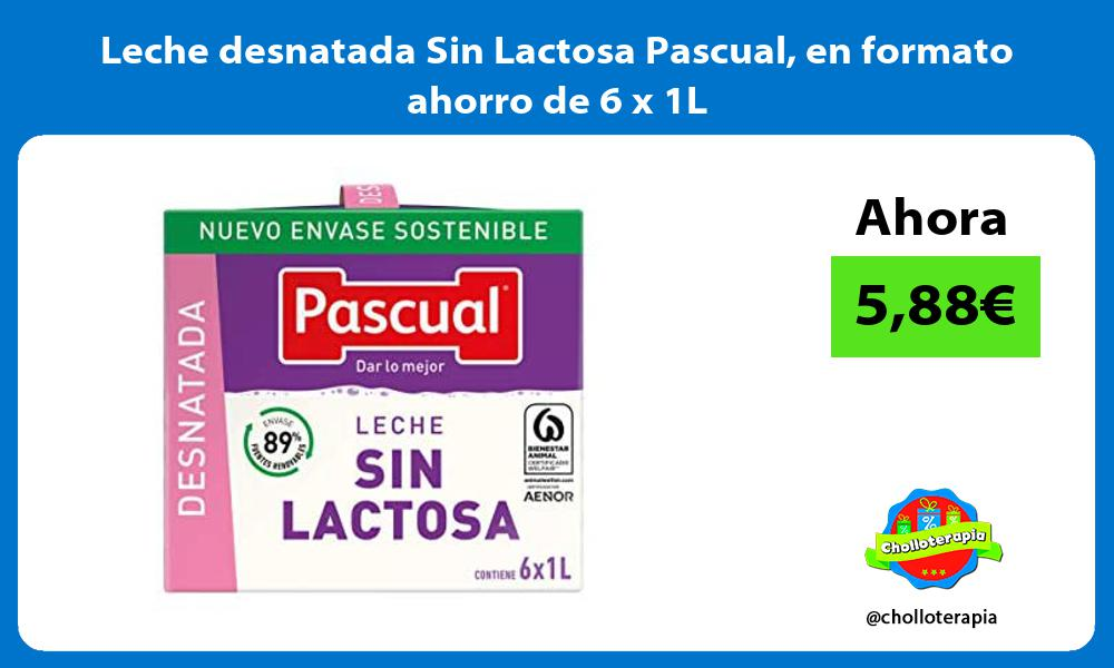Leche desnatada Sin Lactosa Pascual en formato ahorro de 6 x 1L