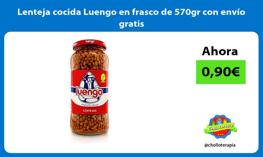 Lenteja cocida Luengo en frasco de 570gr con envío gratis