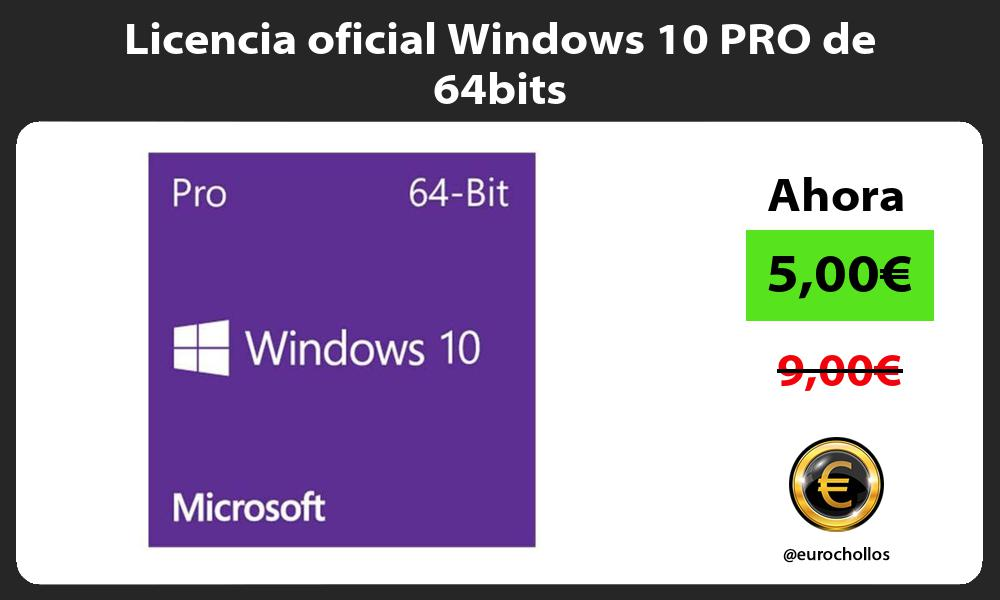 Licencia oficial Windows 10 PRO de 64bits
