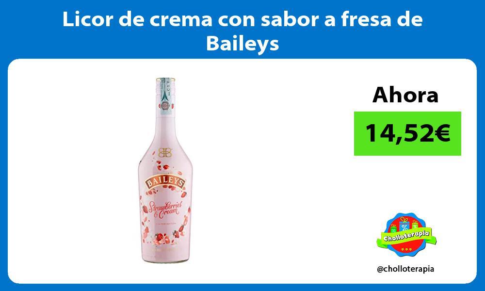 Licor de crema con sabor a fresa de Baileys
