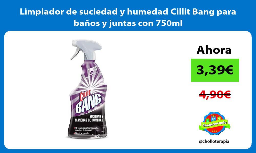 Limpiador de suciedad y humedad Cillit Bang para baños y juntas con 750ml