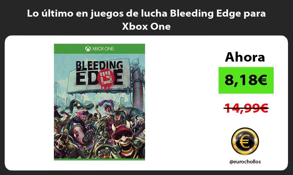Lo último en juegos de lucha Bleeding Edge para Xbox One