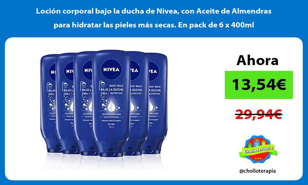 Loción corporal bajo la ducha de Nivea con Aceite de Almendras para hidratar las pieles más secas En pack de 6 x 400ml