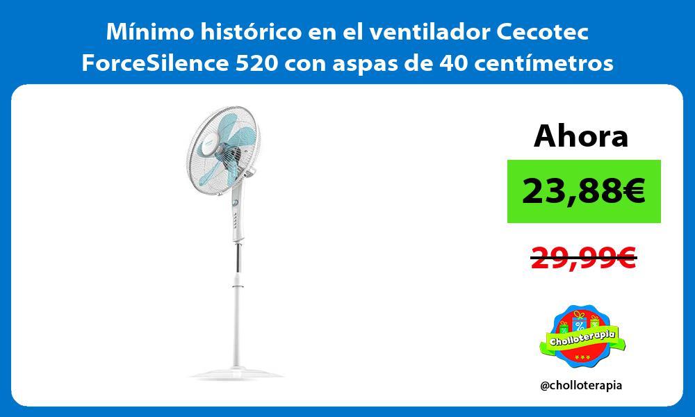 Mínimo histórico en el ventilador Cecotec ForceSilence 520 con aspas de 40 centímetros