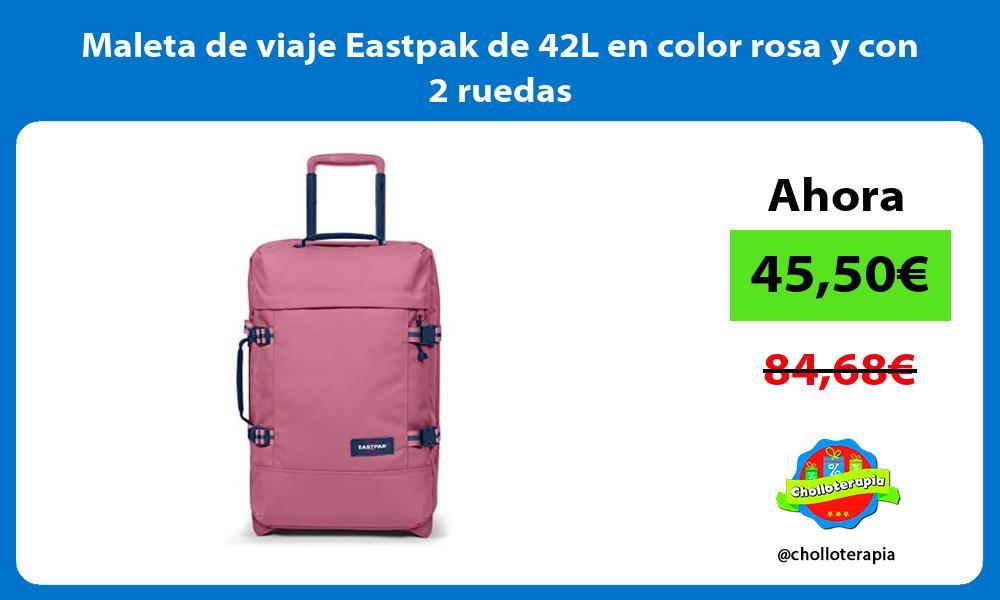 Maleta de viaje Eastpak de 42L en color rosa y con 2 ruedas