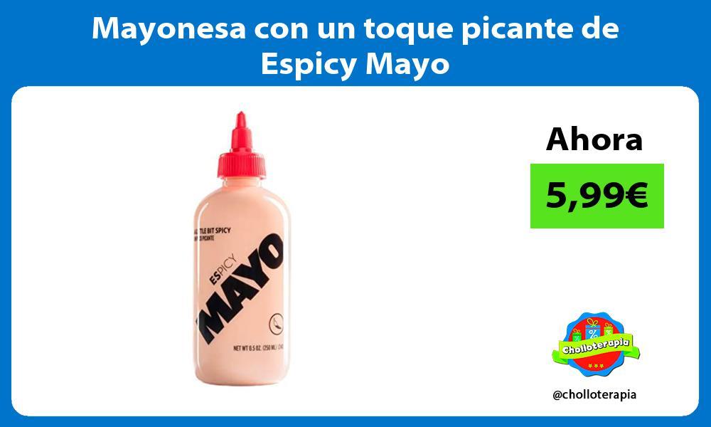 Mayonesa con un toque picante de Espicy Mayo