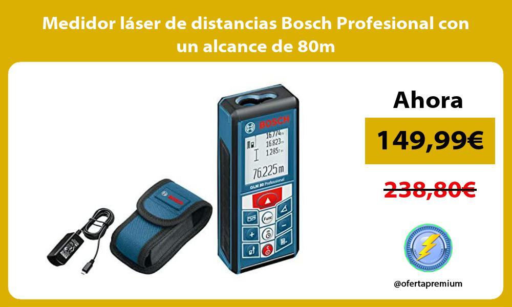 Medidor láser de distancias Bosch Profesional con un alcance de 80m