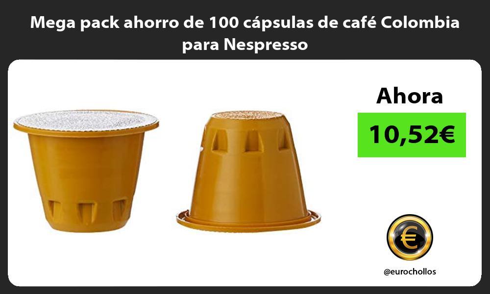 Mega pack ahorro de 100 cápsulas de café Colombia para Nespresso