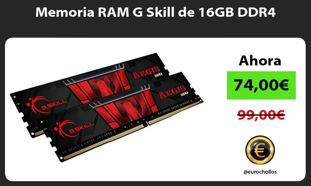 Memoria RAM G Skill de 16GB DDR4