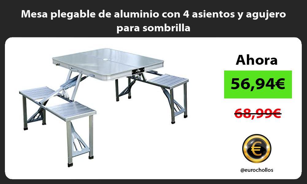 Mesa plegable de aluminio con 4 asientos y agujero para sombrilla