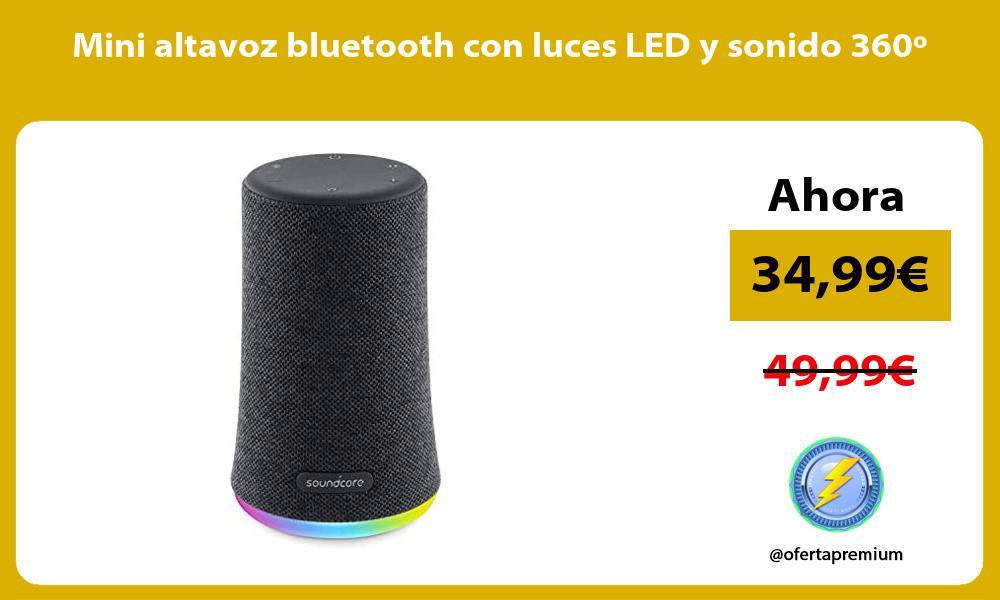 Mini altavoz bluetooth con luces LED y sonido 360º