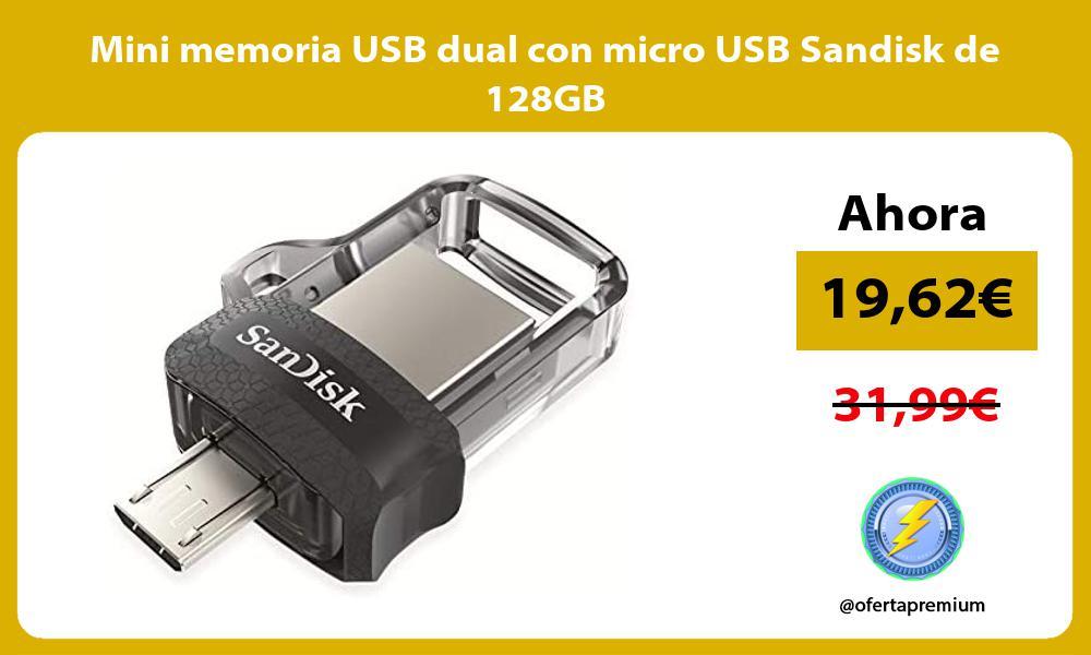 Mini memoria USB dual con micro USB Sandisk de 128GB