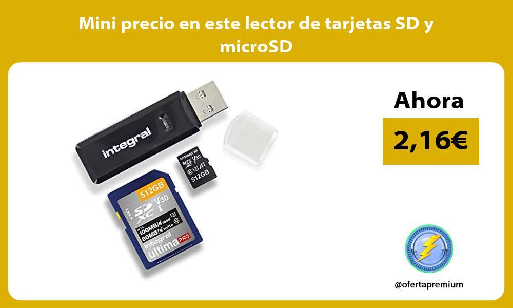 Mini precio en este lector de tarjetas SD y microSD