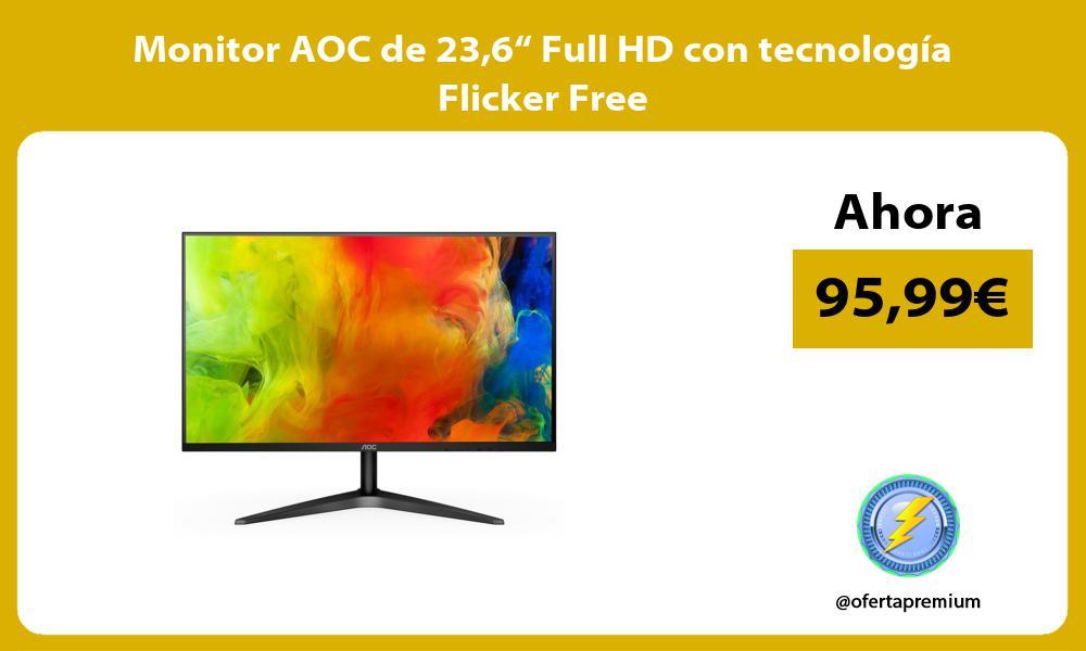 """Monitor AOC de 236"""" Full HD con tecnología Flicker Free"""