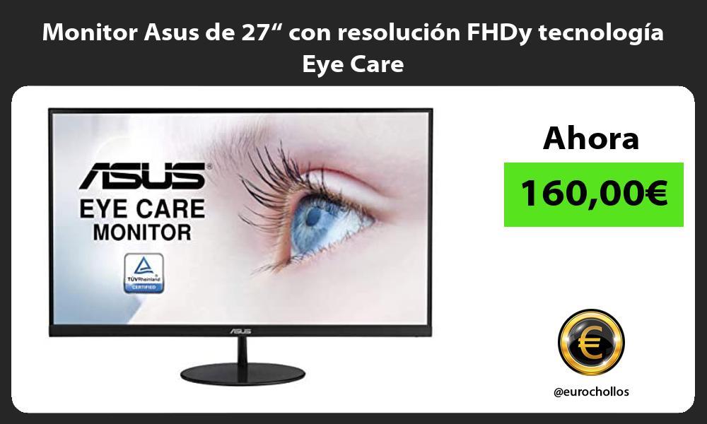 """Monitor Asus de 27"""" con resolución FHDy tecnología Eye Care"""