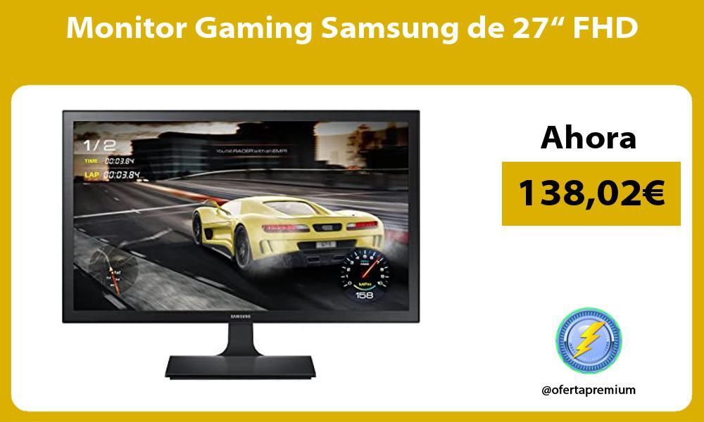 "Monitor Gaming Samsung de 27"" FHD"