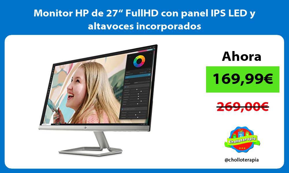 """Monitor HP de 27"""" FullHD con panel IPS LED y altavoces incorporados"""