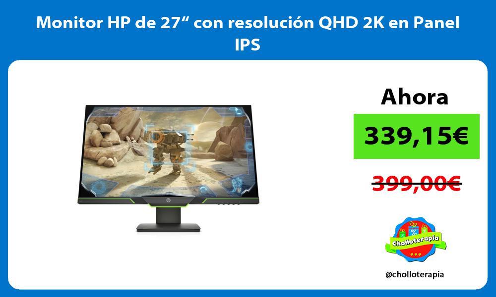 "Monitor HP de 27"" con resolución QHD 2K en Panel IPS"