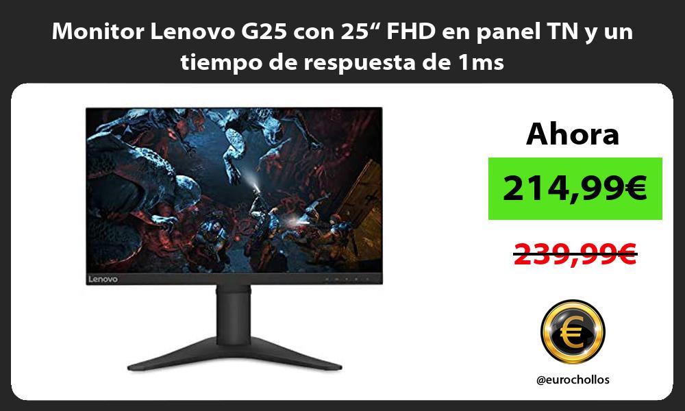 """Monitor Lenovo G25 con 25"""" FHD en panel TN y un tiempo de respuesta de 1ms"""
