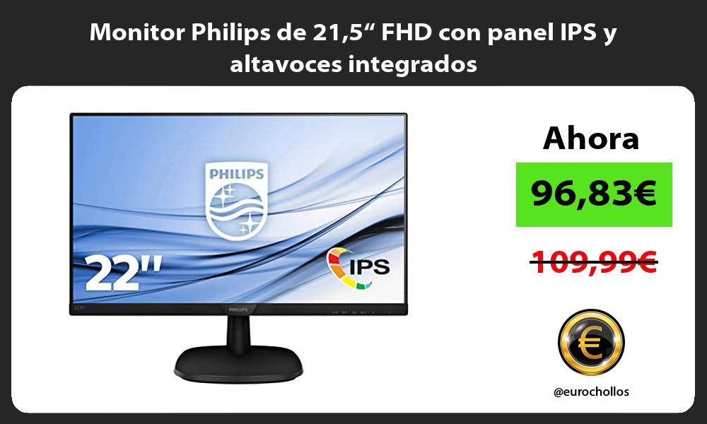 """Monitor Philips de 215"""" FHD con panel IPS y altavoces integrados"""